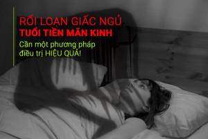 roi-loan-giac-ngu-tien-man-kinh-1