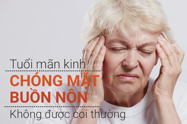 Chóng mặt buồn nôn tuổi mãn kinh, không nên chủ quan! 1